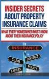Insider Secrets about Property Insurance Claims by Nikolay Zubyan