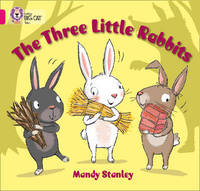 The Three Little Rabbits by Mandy Stanley