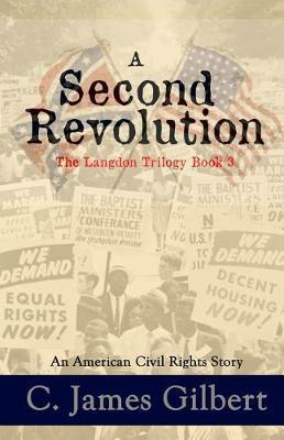A Second Revolution by C James Gilbert