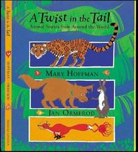 A Twist in the Tail: Animal Stories from Around the World by Mary Hoffman image