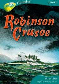 Oxford Reading Tree: Level 16A: Treetops Classics: Robinson Crusoe by Daniel Defoe image