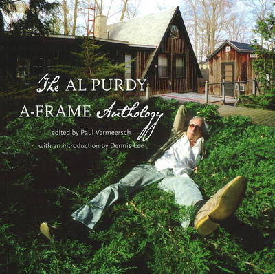 Al Purdy A-Frame Anthology