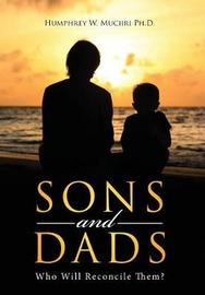 Sons and Dads by Humphrey W Muciiri Ph D image