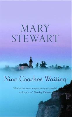 Nine Coaches Waiting by Mary Stewart image