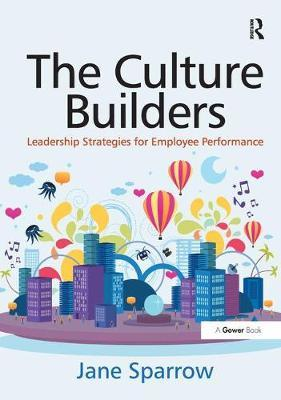 The Culture Builders by Jane Sparrow