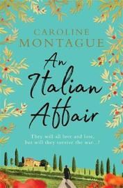An Italian Affair by Caroline Montague