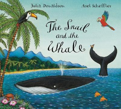 The Snail and the Whale by Julia Donaldson image