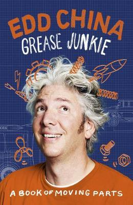 Grease Junkie by Edd China