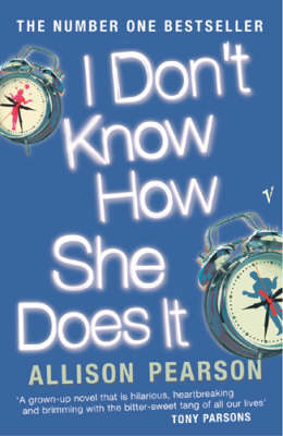 I Don't Know How She Does It by Allison Pearson image