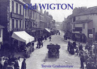 Old Wigton by Trevor Grahamslaw image