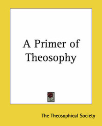 A Primer of Theosophy by * Anonymous image
