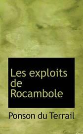 Les Exploits de Rocambole by Ponson du Terrail