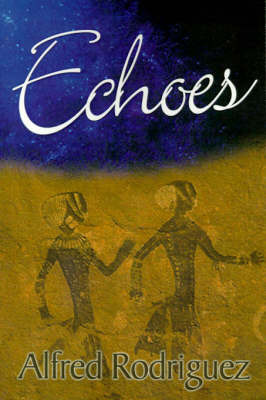Echoes by Alfred Rodriguez