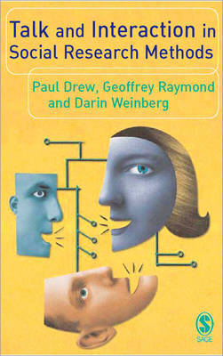Talk and Interaction in Social Research Methods by Paul Drew image