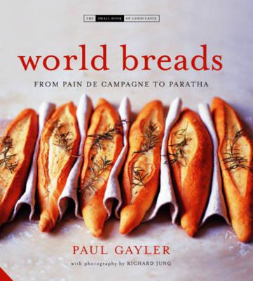 World Breads by Paul Gayler