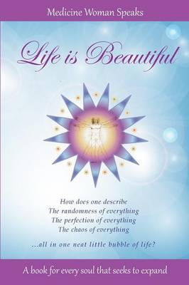 Life Is Beautiful by Lizette Rodriguez