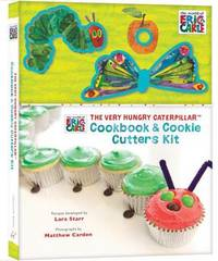 The Very Hungry Caterpillar Cookbook & Cookie Cutters Kit by Eric Carle