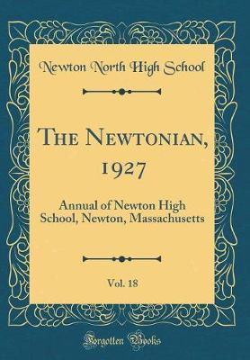 The Newtonian, 1927, Vol. 18 by Newton North High School