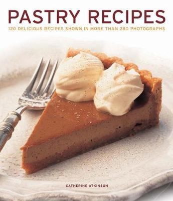 Pastry Recipes by Catherine Atkinson image