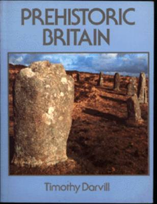 Prehistoric Britain by T.C. Darvill image