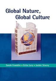 Global Nature, Global Culture by Sarah Franklin