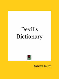 Devil's Dictionary (1941) by Ambrose Bierce