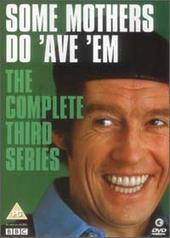 Some Mothers Do 'ave 'em - Series 3 on DVD