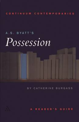 "A.S. Byatt's ""Possession"" by Catherine Burgass"