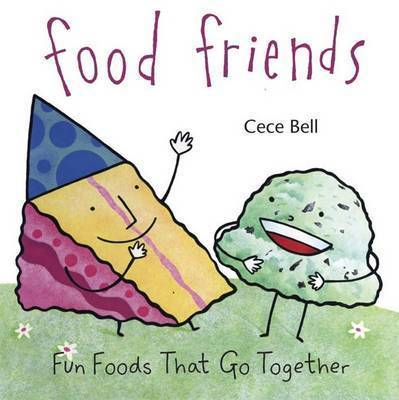 Food Friends Fund Foods Go Togeth by BELL