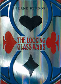 The Looking Glass Wars by Frank Beddor image