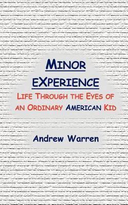 Minor Experience by Andrew Warren