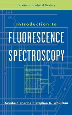 An Introduction to Fluorescence Spectroscopy by Ashutosh Sharma image