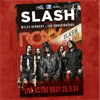 Live at the Roxy 25.9.14 by Slash