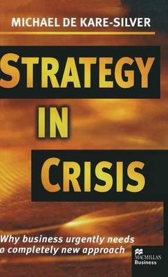 Strategy in Crisis by Michael De Kare-Silver
