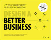 Design a Better Business by Patrick Van Der Pijl