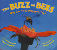 The Buzz on Bees by Shelley Rotner image
