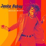 Build Music by Janka Nabay and the Bubu Gang