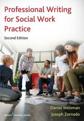 Professional Writing for Social Work Practice by Daniel Weisman image