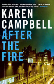 After the Fire by Karen Campbell image