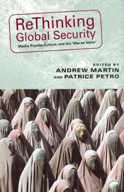 Rethinking Global Security by Wendy Kozol