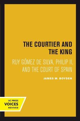 Courtier and the King by James M. Boyden image