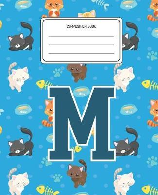 Composition Book M by Cats Composition Books