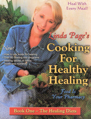 Cooking for Healthy Healing: Bk. 1: The Healing Diets by Linda Page image