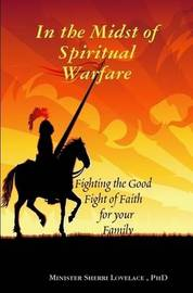 In the Midst of Spiritual Warfare by Sherri Lovealce image