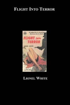 Flight Into Terror by Lionel White image