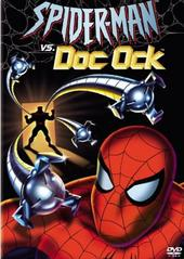 Spider-Man vs. Doc Ock on DVD