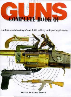 The Illustrated Encyclopedia of Guns
