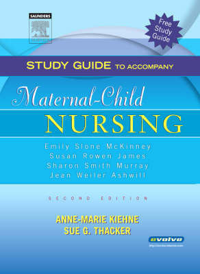 Study Guide to Accompany Maternal-Child Nursing by Emily S. McKinney
