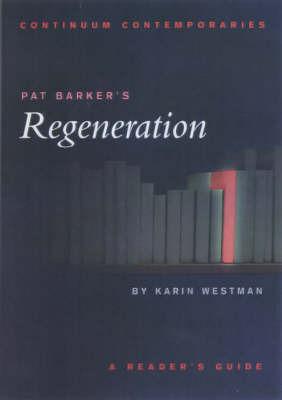 """Pat Barker's """"Regeneration"""" by Karin Westman"""
