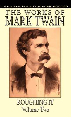 Roughing it: vol.2 by Samuel Clemens image